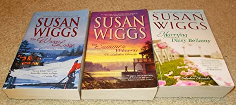 Susan Wiggs 3 Pack SAVE! The Lakeside Chronicles Series: The Summer Hideaway, Marrying Daisy Bellamy, The Winter Lodge