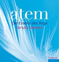 Atem: Die Essenz des Yoga (German Edition)