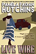 Live Wire (A Maggie Killian Texas-to-Wyoming Mystery): A What Doesn't Kill You Mystery