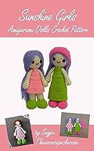 Sunshine Girls Amigurumi Dolls Crochet Pattern (English Edition)