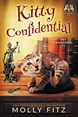 Kitty Confidential: A Hilarious Cozy Mystery with One Very Entitled Cat Detective (Pet Whisperer P.I. Book 1) Kindle Edition