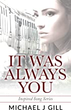 It Was Always You: Inspired Song Short Story Series - Book One