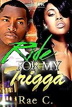 Ride For My Trigga: A Southern Mafia Love Story (Down For My Trigga Book 2)