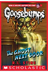 The Ghost Next Door (Classic Goosebumps #29) Kindle Edition