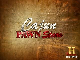 Cajun Pawn Stars Volume 1