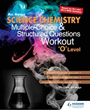 All About Science Chemistry MCQ and Structured QNS Workout 'O' Level