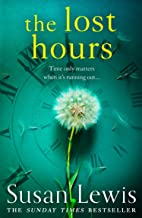 The Lost Hours: The most emotional, gripping fiction novel of 2021 from the bestselling author