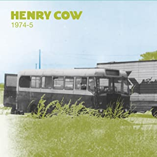 Henry Cow - Vol. 2: 1974