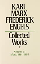 Karl Marx and Frederick Engels: Collected Works (KARL MARX, FREDERICK ENGELS: COLLECTED WORKS)