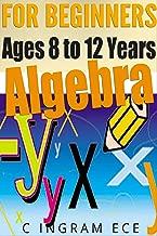 Algebra for Beginners: