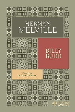 Billy Budd (edizione italiana) (I Classici Bompiani Vol. 12)