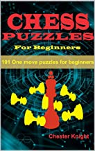 Chess Puzzles For Beginners (Kinder Chess Library Book 4)