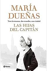 Las hijas del Capitán (Autores Españoles e Iberoamericanos) Versión Kindle