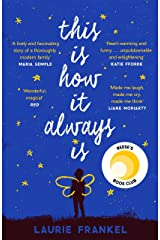 This Is How It Always Is: A REESE'S BOOK CLUB PICK Kindle Edition