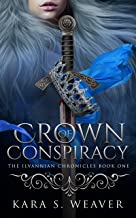 Crown of Conspiracy: The Ilvannian Chronicles
