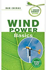 Wind Power Basics: A Green Energy Guide Kindle Edition