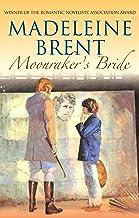 Moonraker's Bride (Madeleine Brent)