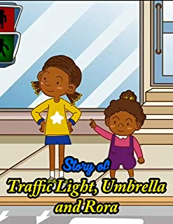 Story of Traffic Light, Umbrella and Rora   A Bedtime Story Picture Book for Kids: English Fairy Tales