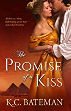 The Promise Of A Kiss (Regency Novella Series Book 1)