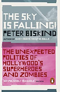 The Sky is Falling!: How Vampires, Zombies, Androids and Superheroes Made America Great for Extremism