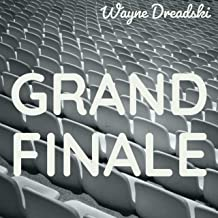 Grand Finale [Explicit]