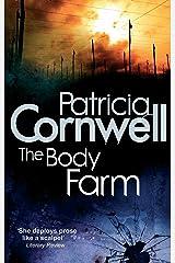 The Body Farm (Scarpetta 5) Kindle Edition