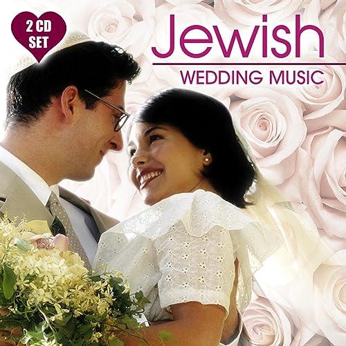 Jewish Wedding Music by Various artists on Amazon Music