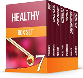 Healthy Box Set: 33 Simple Ways 25 Recipes to Detox Your Body + Yoga Poses, Essential Oils, Crystals for Better Health