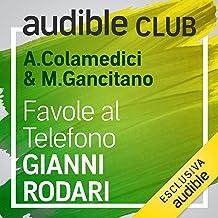Favole al telefono: Audible Club 10
