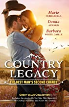Country Legacy: The Best Man's Second Chance/Do You Take This Maverick?/The Cowboy's Valentine/Court Me, Cowboy