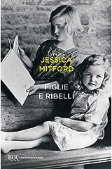 Figlie e ribelli (Italian Edition) Kindle Edition