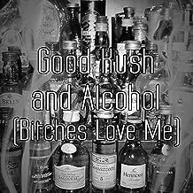 good kush and alcohol