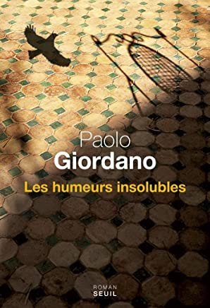 Les Humeurs insolubles (Cadre vert) (French Edition)