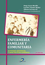 Enfermería familiar y comunitaria:Actividad asistencial y aspectos ético-jurídicos