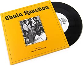 Chain Reaction: Say Yeah / Search For Tomorrow Vinyl 7