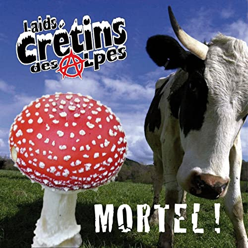 Mortel ! by Laids Crétins des Alpes on Amazon Music - Amazon.com