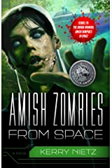 Amish Zombies from Space (Peril in Plain Space Book 2) Kindle Edition