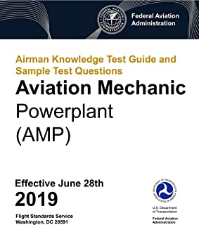 Airman Knowledge Test Guide and Sample Test Questions - Aviation Mechanic Powerplant (AMP)