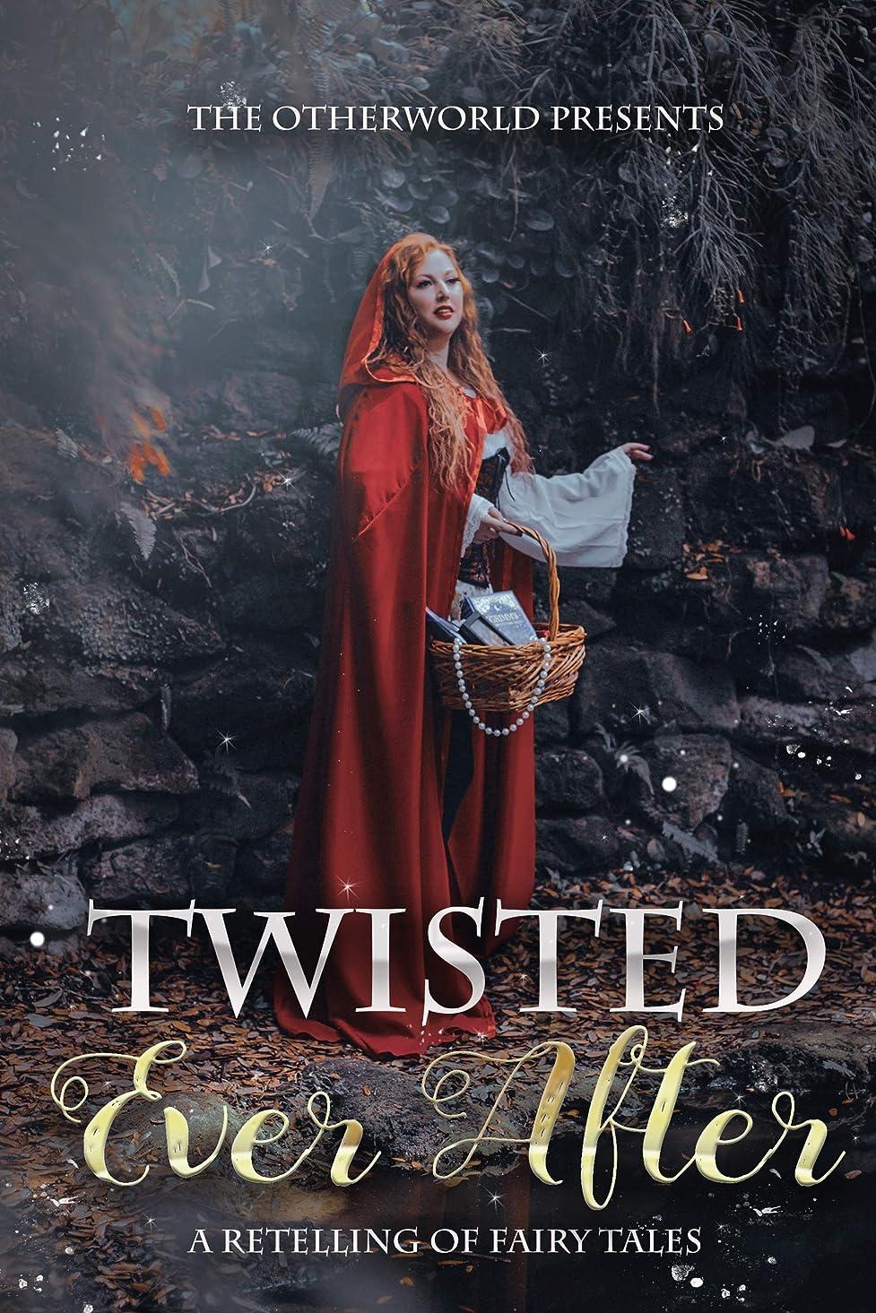 貨物余分なバルクTwisted Ever After (A Collection of Fairy Tale Retellings) (English Edition)