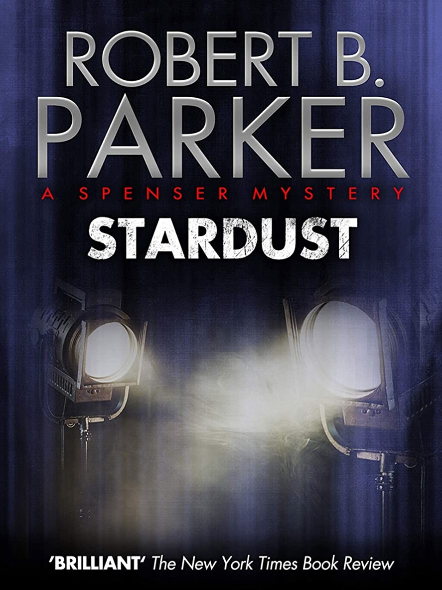 習熟度参照処分したStardust (A Spenser Mystery) (The Spenser Series Book 17) (English Edition)