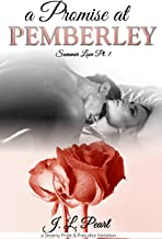 A Promise at Pemberley: a Steamy Pride & Prejudice Variation (Summer Love Book 1)