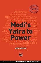 Modi's Yatra to Power