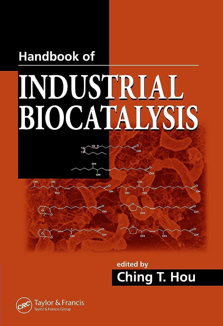 放散する有能な困惑したHandbook of Industrial Biocatalysis (English Edition)