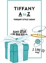表紙: TIFFANY AtoZ TIFFANY STYLE BOOK(通常版) (幻冬舎単行本)   グレース・リー (イラスト)