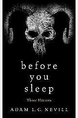Before You Sleep: Three Horrors Kindle Edition