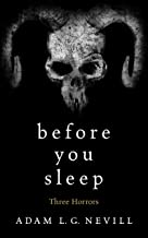 Before You Sleep: Three Horrors