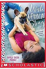 Wish Upon a Stray: A Wish Novel Kindle Edition