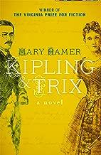 Kipling & Trix: A Novel