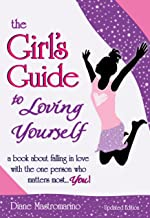 The Girl's Guide to Loving Yourself