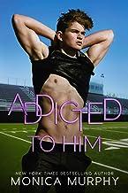 Addicted To Him: A Bad Boy Sports Romance